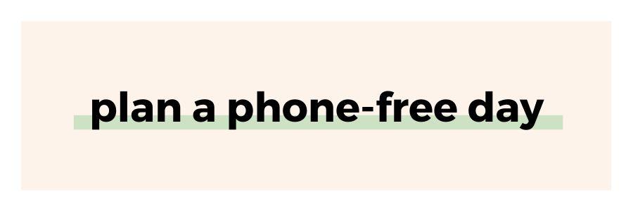 plan-a-phone-free-day