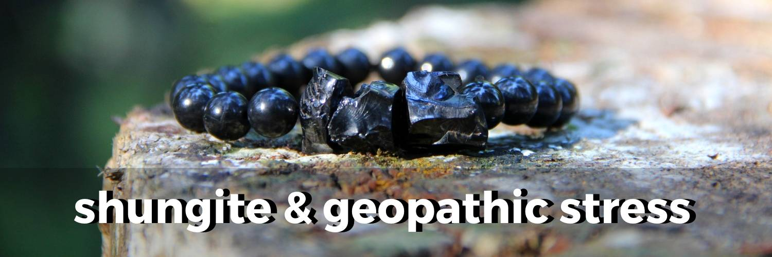shungite-and-geopathic-stress