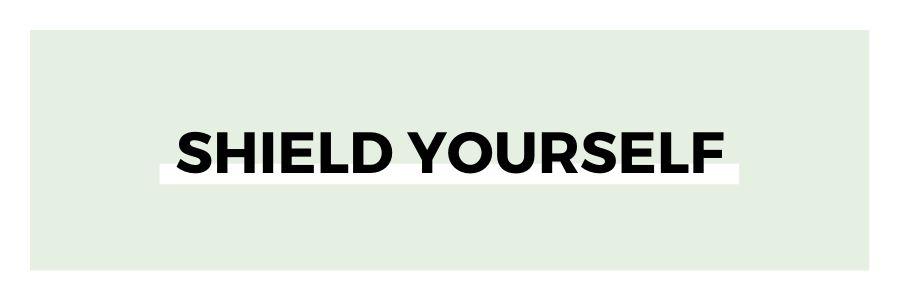 shield-yourself