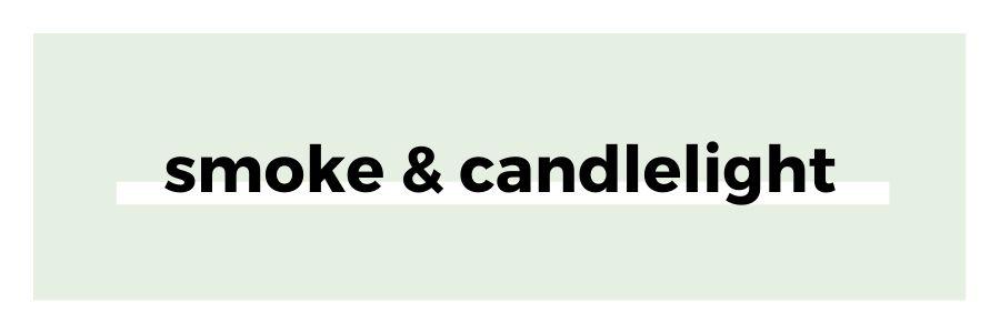 smoke-and-candlelight