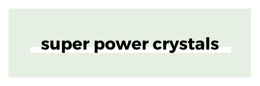 super-power-crystals
