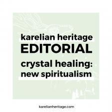 Karelian Heritage Editorial: Alternative Spiritual Techniques Strike Back Thanks to Millennials!